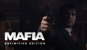 Mafia: Definitive Edition. Обзор игры 2020